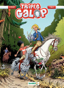 Triple Galop - Tome 2 -