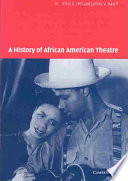 """A History of African American Theatre"" by Hill, Errol Hill, James V. Hatch, Don B. Wilmeth"