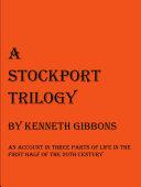 A Stockport Trilogy