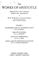The Works of Aristotle  Categoriae and De interpretatione  by E  M  Edghill  Analytica priora  by A  J Jenkinson  Analytica posteriora  by G  R  G  Mure  Topica and De sophisticis elenchis  by W  A  Pickard Cambridge Book PDF