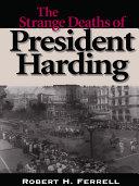 The Strange Deaths of President Harding [Pdf/ePub] eBook