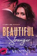 Beautiful Stranger (A Curvy Younger Woman Older Man Romance)