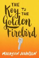 The Key to the Golden Firebird [Pdf/ePub] eBook