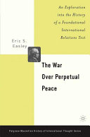 The War Over Perpetual Peace