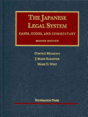 The Japanese Legal System: Cases, Codes, and Commentary