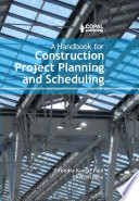 A Handbook For Construction Project Planning And Scheduling Book PDF