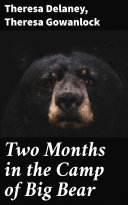 Two Months in the Camp of Big Bear Pdf/ePub eBook