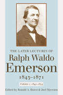 The Later Lectures of Ralph Waldo Emerson  1843 1871