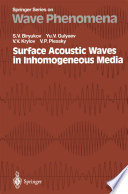 Surface Acoustic Waves in Inhomogeneous Media