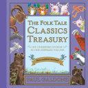 The Folk Tale Classics Treasury