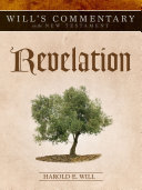 Will's Commentary on the New Testament, Volume 12: Revelation