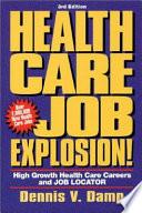 Health Care Job Explosion!