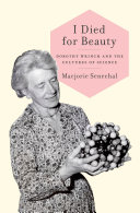 I Died for Beauty : Dorothy Wrinch and the Cultures of Science