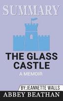 Summary  the Glass Castle