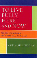 To Live Fully, Here and Now