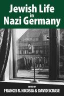 Jewish Life in Nazi Germany