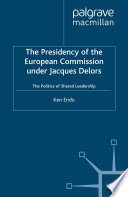 The Presidency Of The European Commission Under Jacques Delors