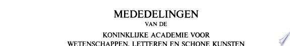 Mededelingen van de Koninklijke Academie voor Wetenschappen  Letteren en Schone Kunsten van Belgi    Klasse der Wetenschappen