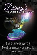 Disney s  Secret Sauce