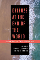 Deleuze at the End of the World