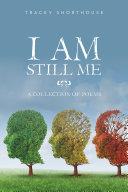 I Am Still Me Book