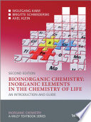 Bioinorganic Chemistry -- Inorganic Elements in the Chemistry of Life