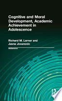 Cognitive and Moral Development  Academic Achievement in Adolescence