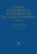 Carta dos Direitos Fundamentais da União Europeia Comentada