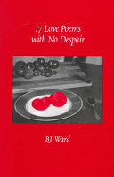 17 Love Poems with No Despair