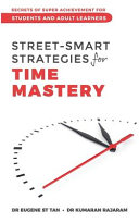 Street Smart Strategies for Time Mastery