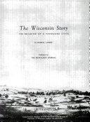 The Wisconsin Story The Building of a Vanguard State