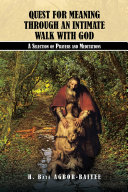 QUEST FOR MEANING THROUGH AN INTIMATE WALK WITH GOD