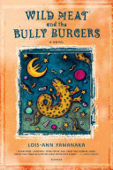 Wild Meat and the Bully Burgers