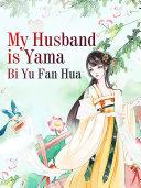 My Husband is Yama