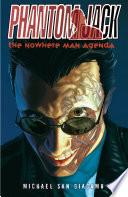 Phantom Jack  Nowhere Man Agenda
