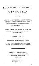 P. Ern. Jablonskii Opuscula
