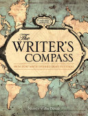The Writer's Compass: From Story Map to Finished Draft in 7 ...