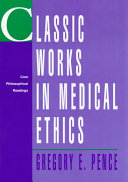 Classic works in medical ethics