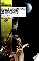 Breve diccionario de mitologia grecolatina