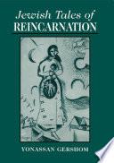 Jewish Tales of Reincarnation