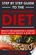 Step by Step Guide to the Anti Inflammatory Diet
