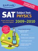 Kaplan SAT Subject Test: Physics 2009-2010 Edition