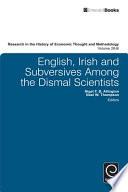 English Irish And Subversives Among The Dismal Scientists