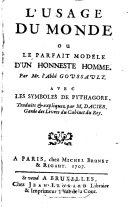 L' Usage Du Monde Ou Le Parfait Modele D'Un Honneste Homme