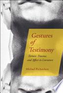 Gestures Of Testimony