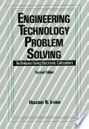 Engineering Technology Problem Solving