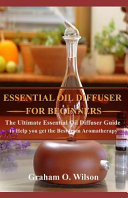 Essential Oil Diffuser for Beginners