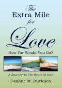 The Extra Mile for Love