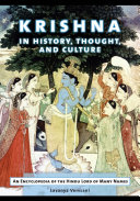 Krishna in History, Thought, and Culture: An Encyclopedia of the ...