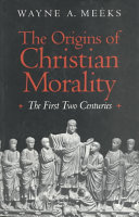 The Origins of Christian Morality Book